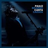 Paulo Ricardo Canta Cazuza de Paulo Ricardo