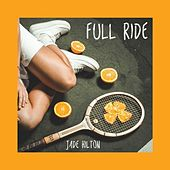 Full Ride de Jade Hilton