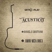 Amor Meia Boca (Acústico) de Daniel e Cristiano