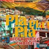 Pla Pla Pla (Angola X Brazil) de Biofalirico