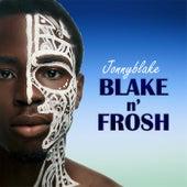 Blake N' Frosh de JonnyBlake