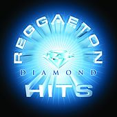 Reggaeton Diamond Hits de Various Artists
