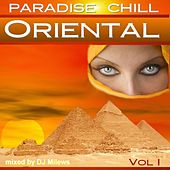 Paradise Chill Oriental Vol. 1 by Various Artists