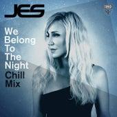 We Belong To The Night (Chill Mix) von Jes