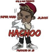 HaChoo (feat. Jr. Boss) by Super Nard