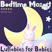 Bedtime Mozart: Lullabies for Babies di Baby Relax Channel