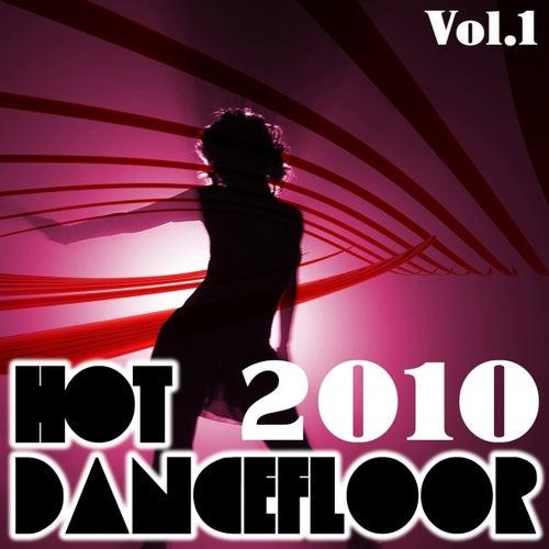Hot dancefloor 2010, vol. 1 by Various Artists