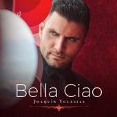 Bella Ciao by Joaquín Yglesias