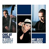 My Best Friends by Chic At Work