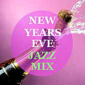 New Years Eve Jazz Mix von Various Artists