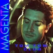 Tom Tom Club von MAGENTA