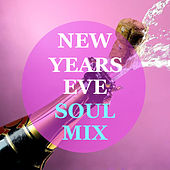 New Years Eve Soul Mix di Various Artists