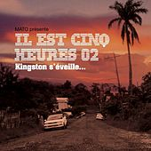 Il Est Cinq Heures 02 Kingston s'éveille by Various Artists