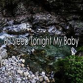 60 Sleep Tonight My Baby by Ocean Sounds Collection (1)