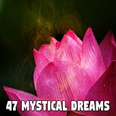 47 Mystical Dreams by Baby Sweet Dream (1)