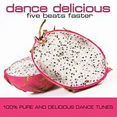 Dance Delicious Five von Various Artists