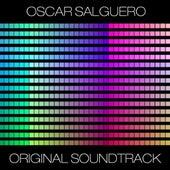 Original Soundtrack (Wellness And Relaxation Edition) by Oscar Salguero