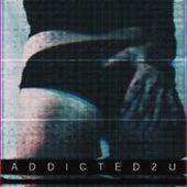 Addicted2U von Kt