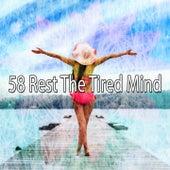 58 Rest the Tired Mind von Massage Therapy Music