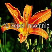 76 Repel Insomnia de Relaxing Music Therapy