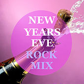 New Years Eve Rock Mix by Various Artists