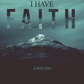 I Have Faith de GavilanG