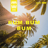 Rum Bum Bum (Hedegaard Remix) by Navid