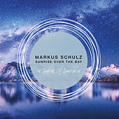 Sunrise Over the Bay by Markus Schulz