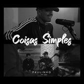 Coisas Simples (Live Session) de Paulinho Lyrics