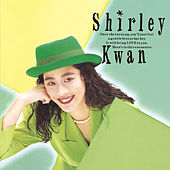 Say Goodbye (Remastered 2019) de Shirley Kwan