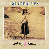 Borderless (Remastered 2019) de Shirley Kwan