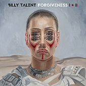 Forgiveness I + II by Billy Talent
