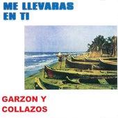 Me Llevaras en Ti de Garzon Y Collazos