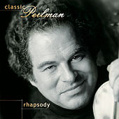 Classic Perlman: Rhapsody by Various Artists