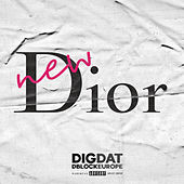 New Dior by Dig Dat