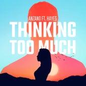 Thinking Too Much de Anzano