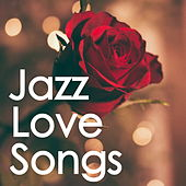 Jazz Love Songs de Various Artists