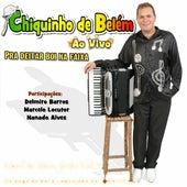 Pra Deitar Boi na Faixa (Ao Vivo) von Chiquinho De Belém