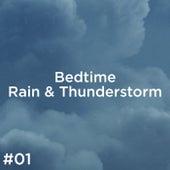 #01 Bedtime Rain & Thunderstorm de Thunderstorm Sound Bank