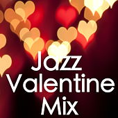 Jazz Valentine Mix de Various Artists