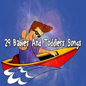 29 Babies and Toddlers Songs by Canciones Infantiles
