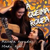 À Queima Roupa de Renata Arruda