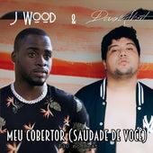 Meu Cobertor (Saudade de Você) (Remix) von J Wood Doug.Albert