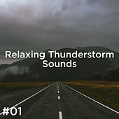 #01 Relaxing Thunderstorm Sounds de Thunderstorm Sound Bank