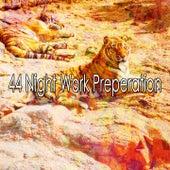 44 Night Work Preperation von Spa Relaxation