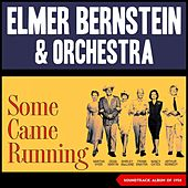 Elmer Bernstein - Some Came Running (Soundtrack Album of 1958) de Elmer Bernstein
