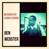 Ben Webster Lounge Evening de Ben Webster