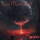Love My Kids 4 de The 9000