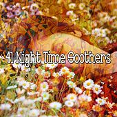 41 Night Time Soothers von Best Relaxing SPA Music