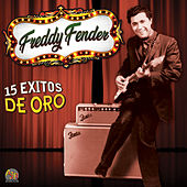 15 Exitos de Oro by Freddy Fender